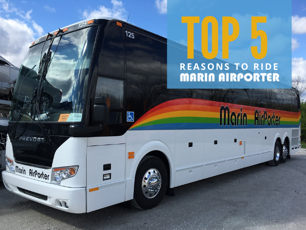 TOP 5 REASONS TO RIDE MARIN AIRPORTER